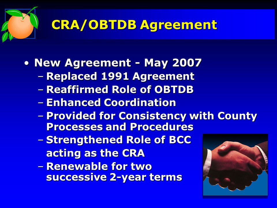 CRA/OBTDB Agreement New Agreement - May 2007 Replaced 1991 Agreement