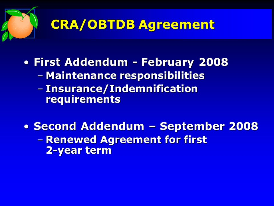CRA/OBTDB Agreement First Addendum - February 2008