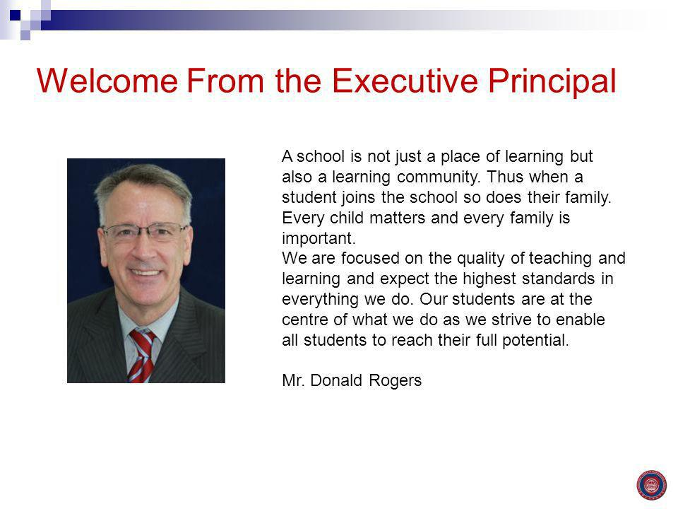 Welcome From the Executive Principal