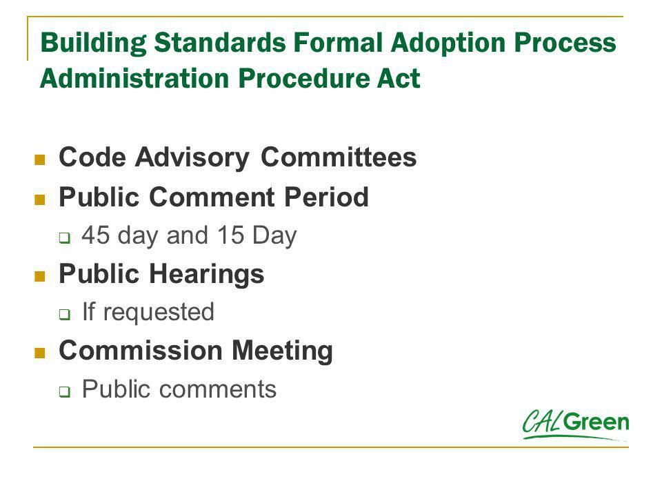 Building Standards Formal Adoption Process Administration Procedure Act