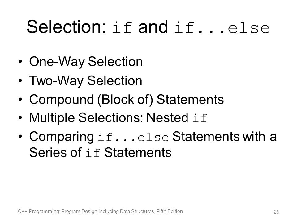 Selection: if and if...else