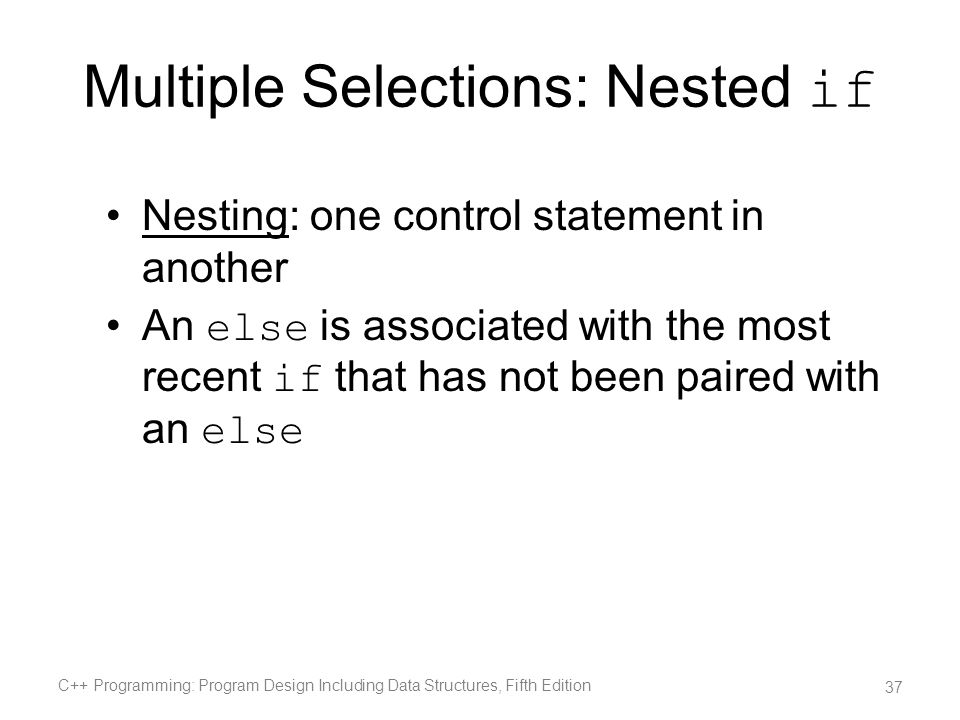 Multiple Selections: Nested if