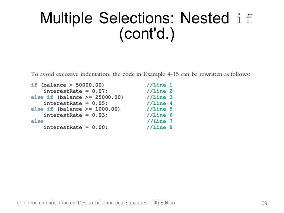 Multiple Selections: Nested if (cont d.)