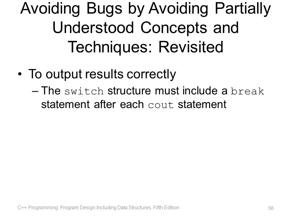 Avoiding Bugs by Avoiding Partially Understood Concepts and Techniques: Revisited