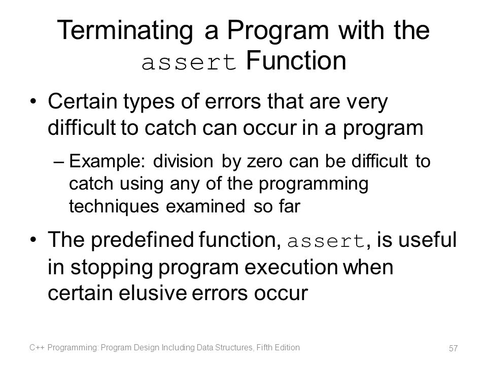 Terminating a Program with the assert Function