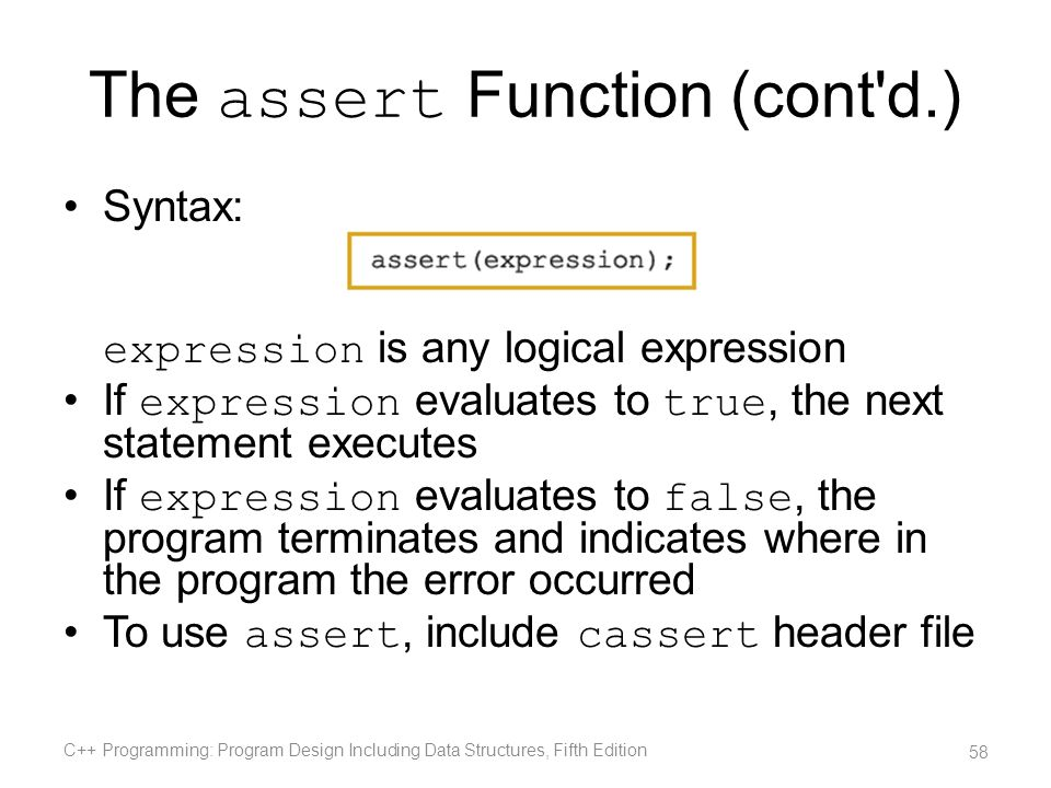 The assert Function (cont d.)