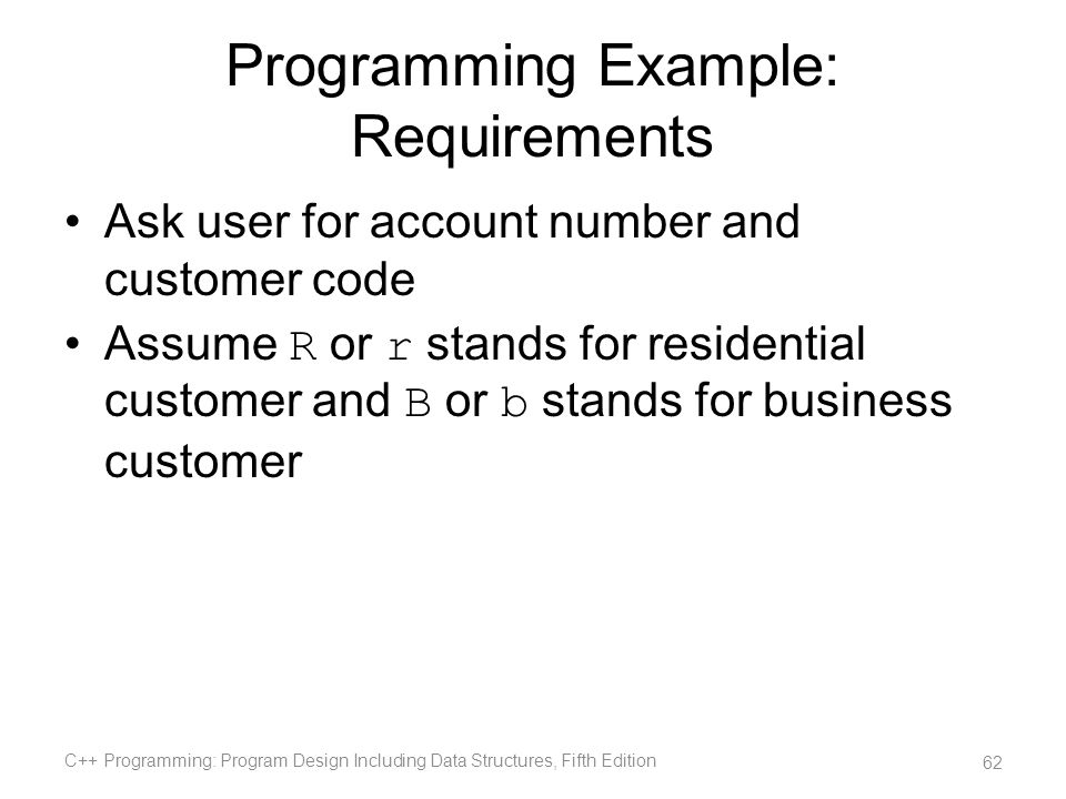 Programming Example: Requirements