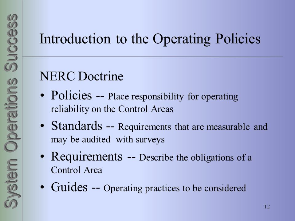 Introduction to the Operating Policies