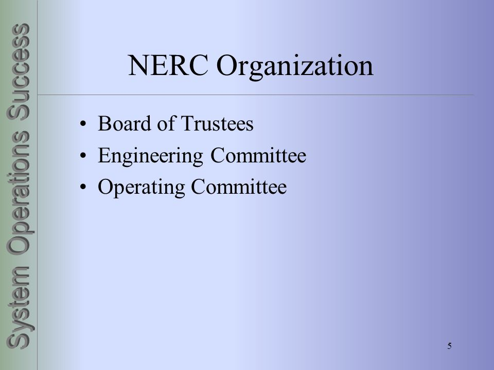 NERC Organization Board of Trustees Engineering Committee