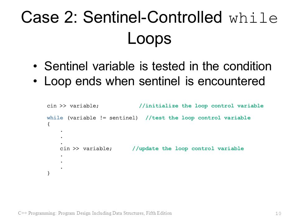 Case 2: Sentinel-Controlled while Loops