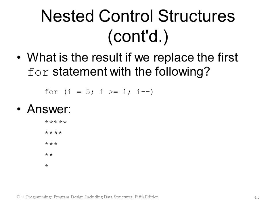 Nested Control Structures (cont d.)