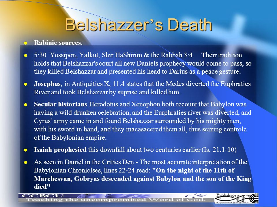 Belshazzer's Death Rabinic sources:
