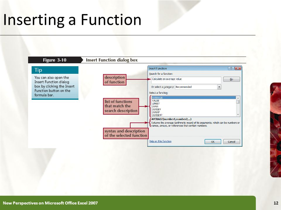 Inserting a Function New Perspectives on Microsoft Office Excel 2007