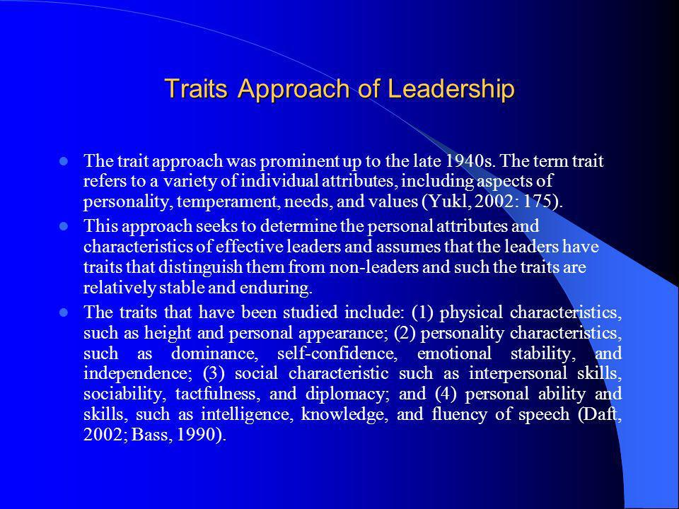 Traits Approach of Leadership