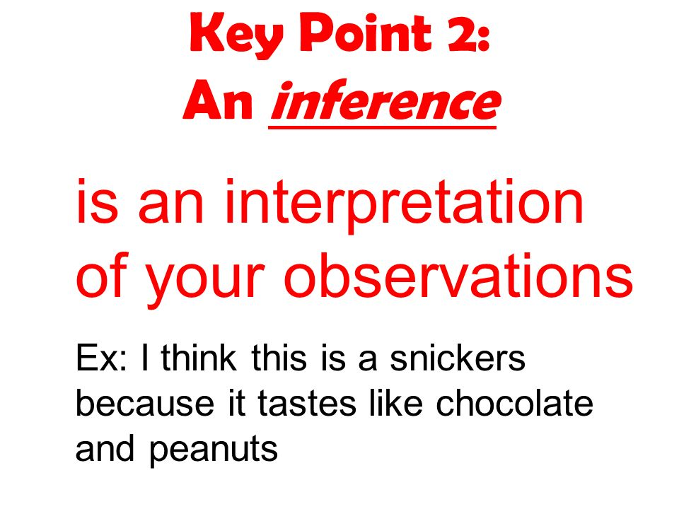 Key Point 2: An inference