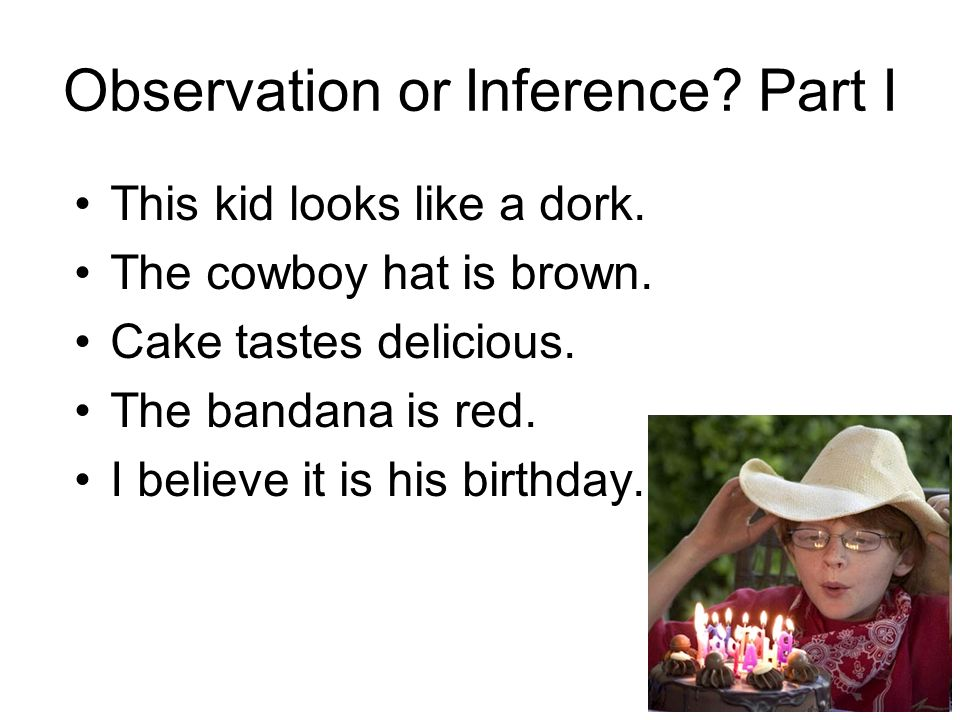 Observation or Inference Part I