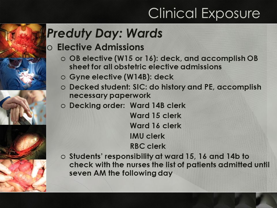 Clinical Exposure Preduty Day: Wards Elective Admissions