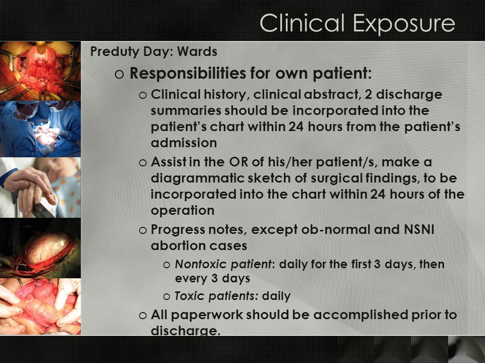 Clinical Exposure Responsibilities for own patient: Preduty Day: Wards
