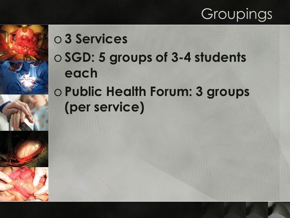 Groupings 3 Services SGD: 5 groups of 3-4 students each