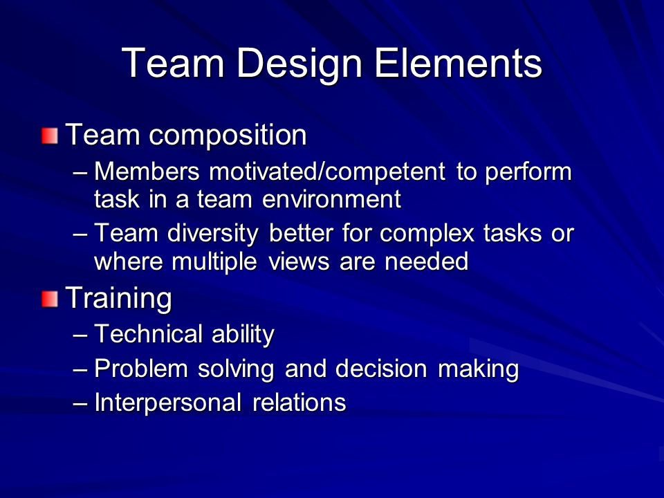 Team Design Elements Team composition Training
