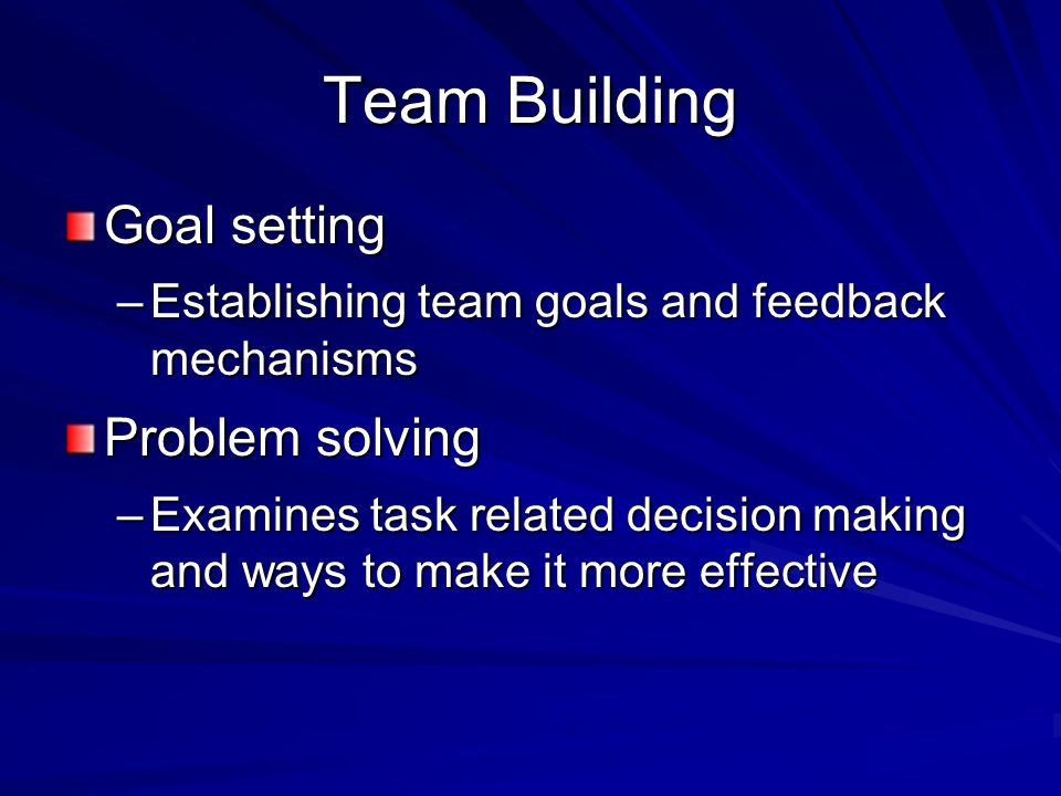 Team Building Goal setting Problem solving