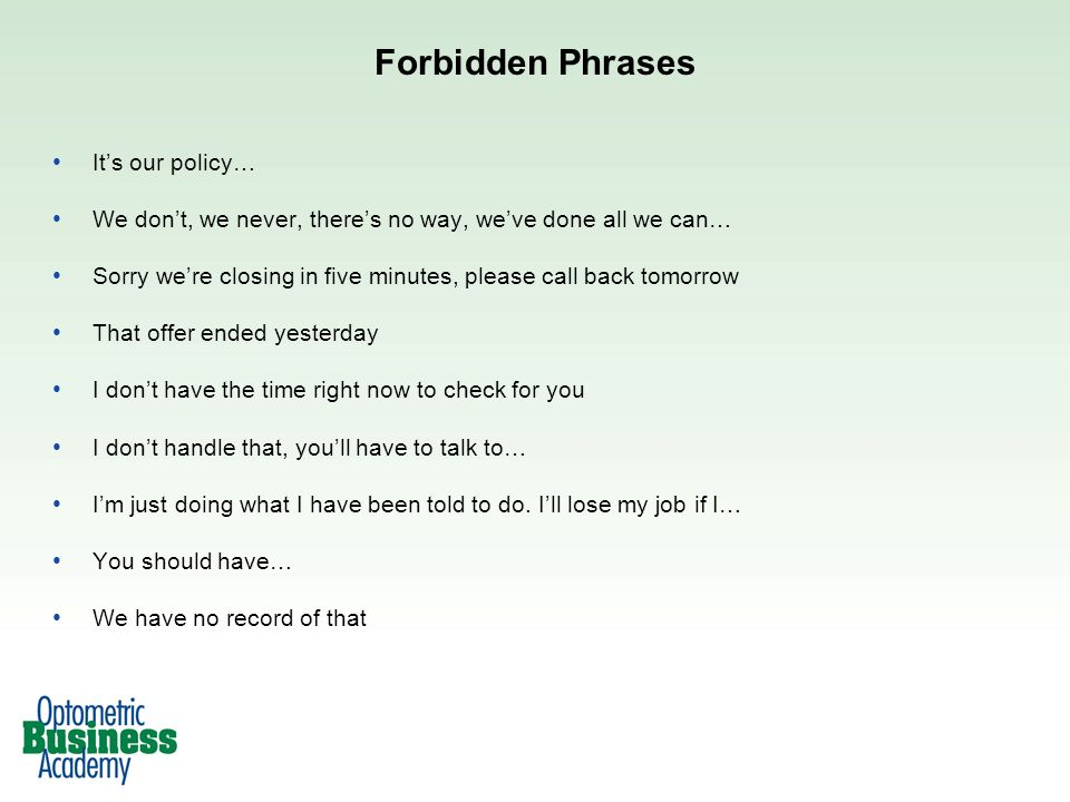 Forbidden Phrases It's our policy…
