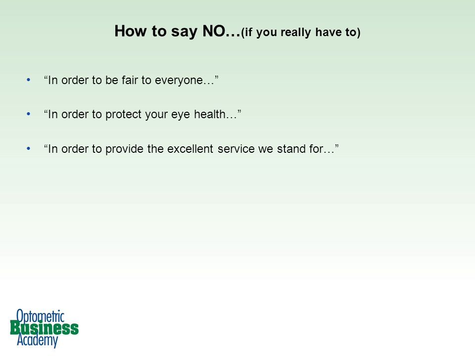 How to say NO…(if you really have to)