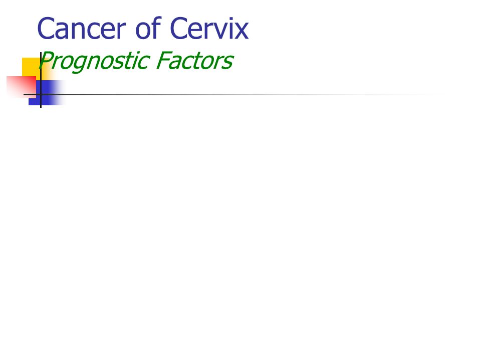 Cancer of Cervix Prognostic Factors