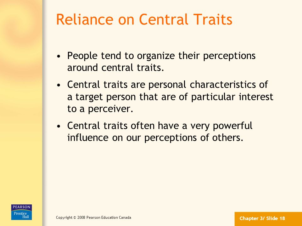 Reliance on Central Traits