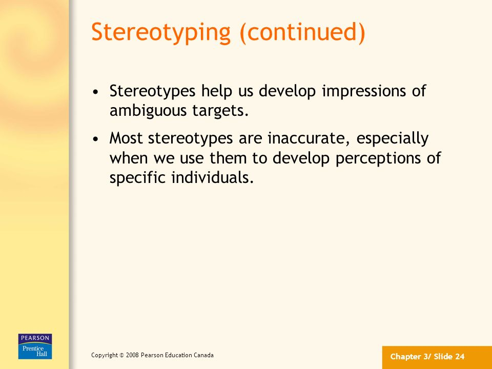 Stereotyping (continued)