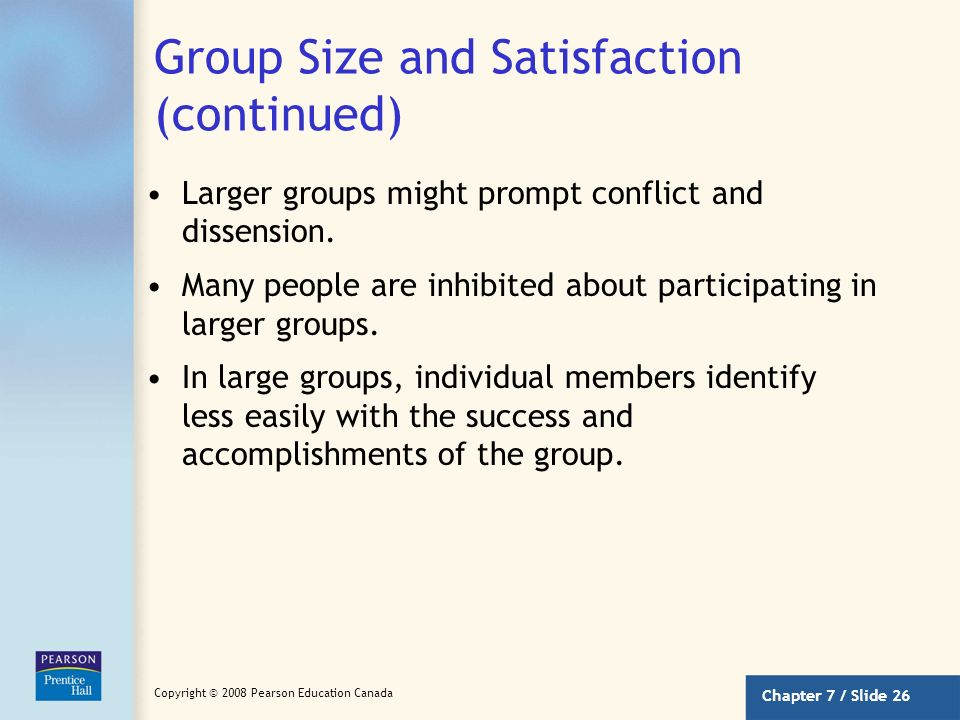 Group Size and Satisfaction (continued)