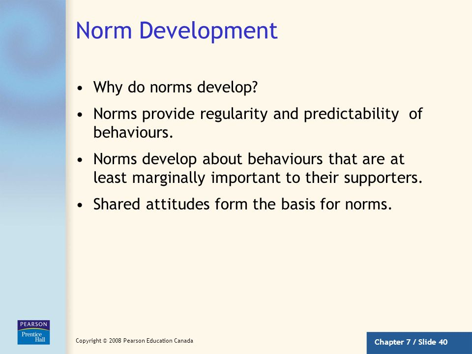 Norm Development Why do norms develop
