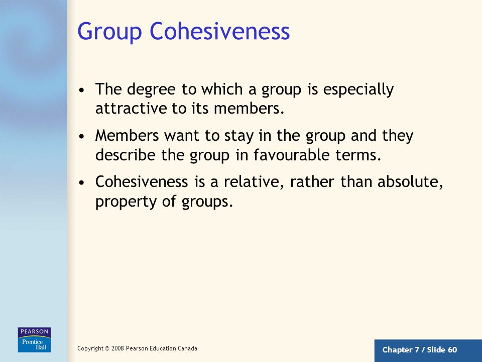 Group Cohesiveness The degree to which a group is especially attractive to its members.