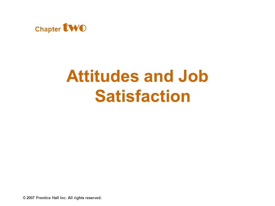 Attitudes and Job Satisfaction