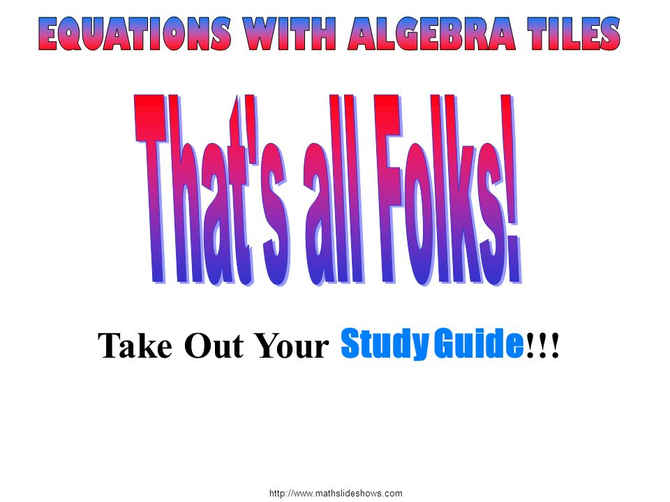 Take Out Your Study Guide!!!
