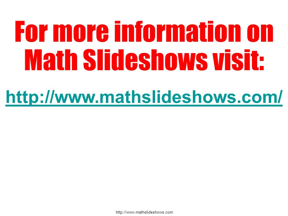 For more information on Math Slideshows visit: http://www