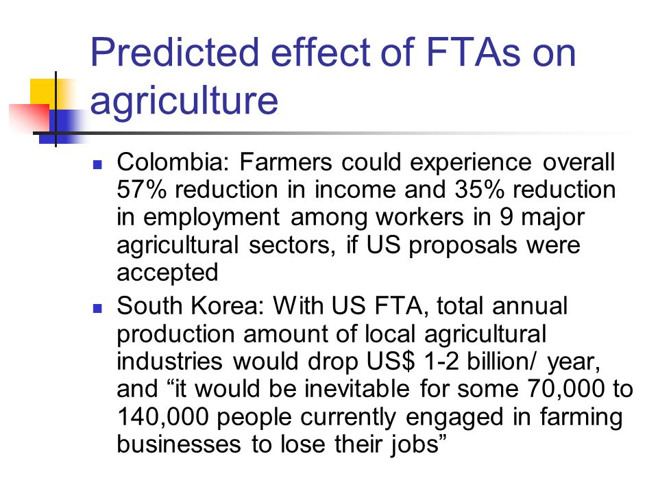Predicted effect of FTAs on agriculture