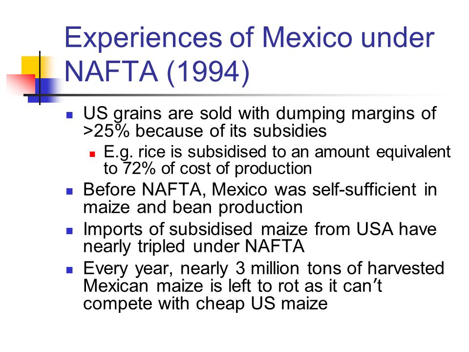 Experiences of Mexico under NAFTA (1994)