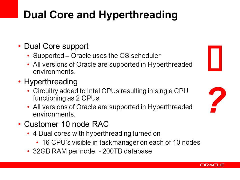 Dual Core and Hyperthreading