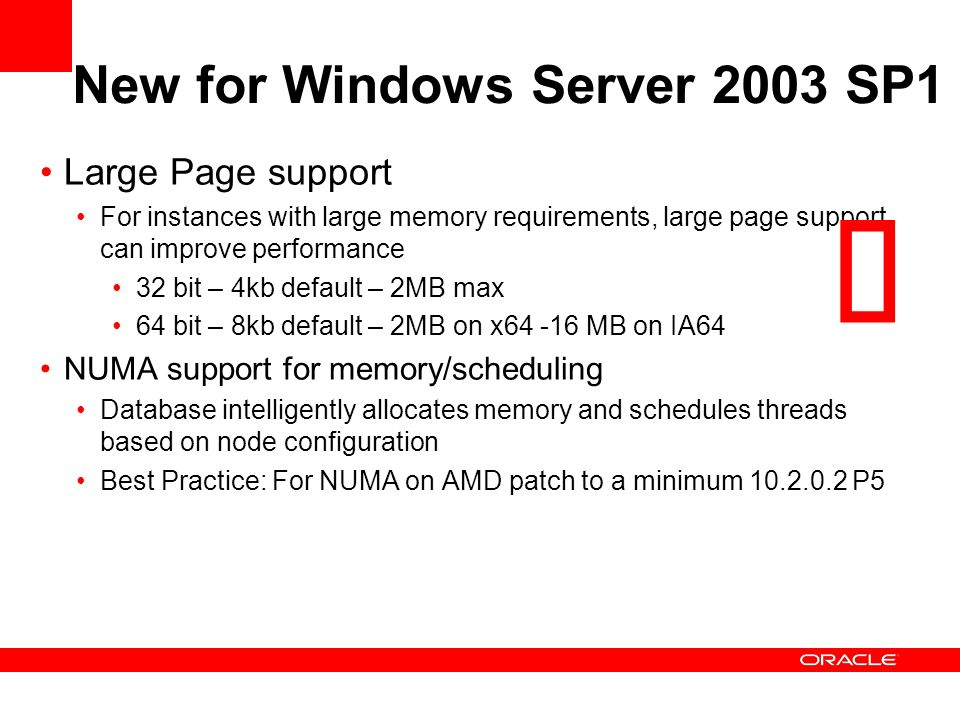 ü New for Windows Server 2003 SP1 Large Page support