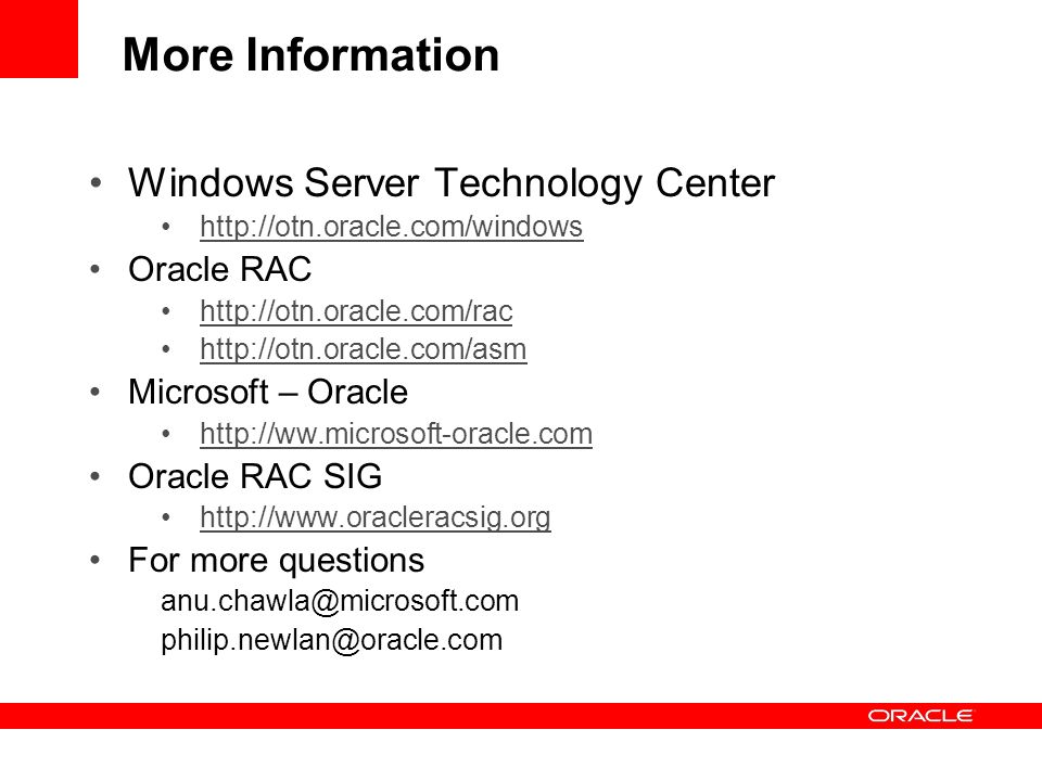 More Information Windows Server Technology Center Oracle RAC