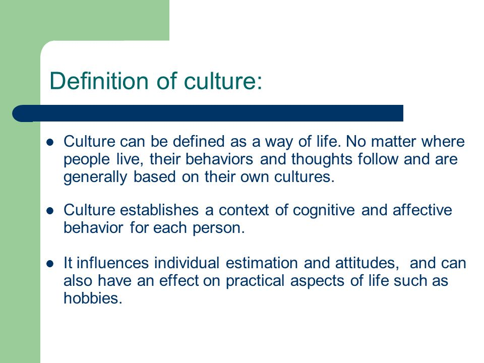 Definition of culture: