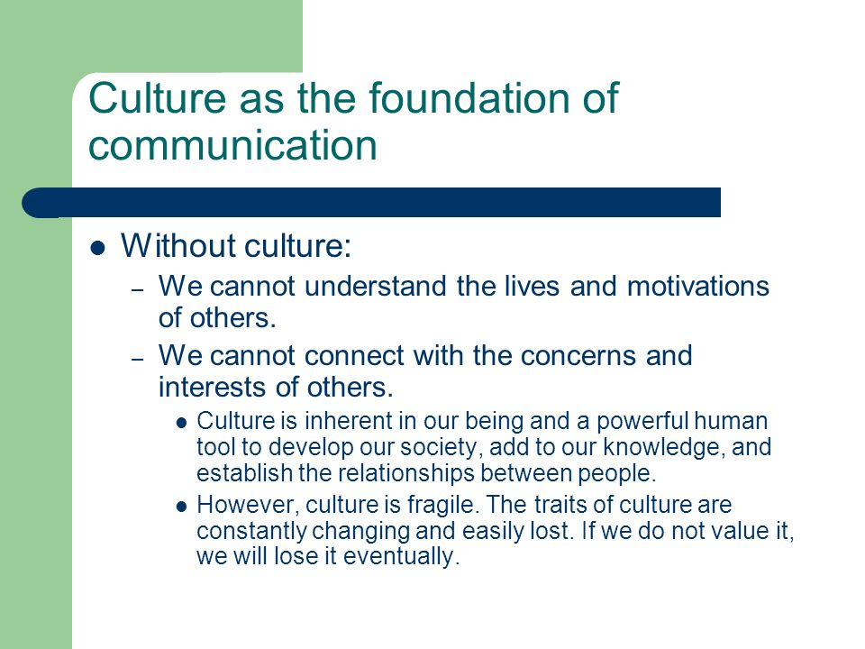 Culture as the foundation of communication