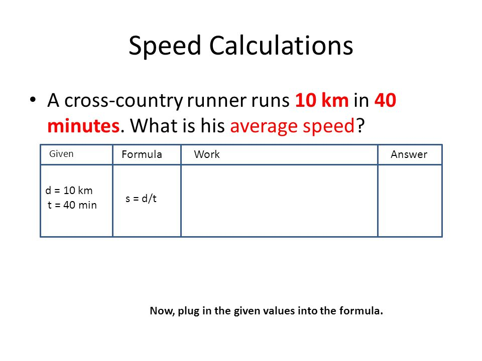 S D Calculations A Cross Country Runner Runs 10 Km In 40 Minutes What Is
