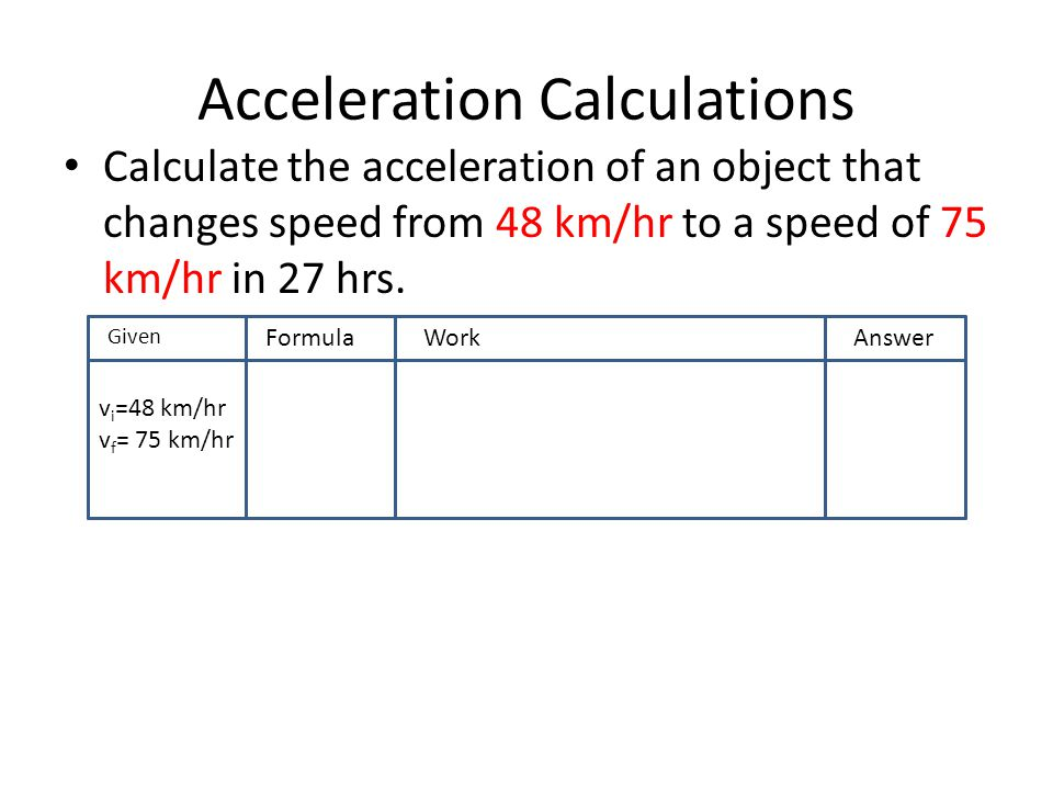 Acceleration Calculations