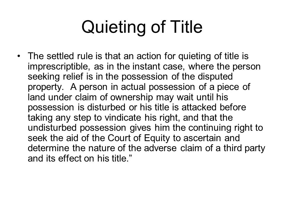 Quieting of Title