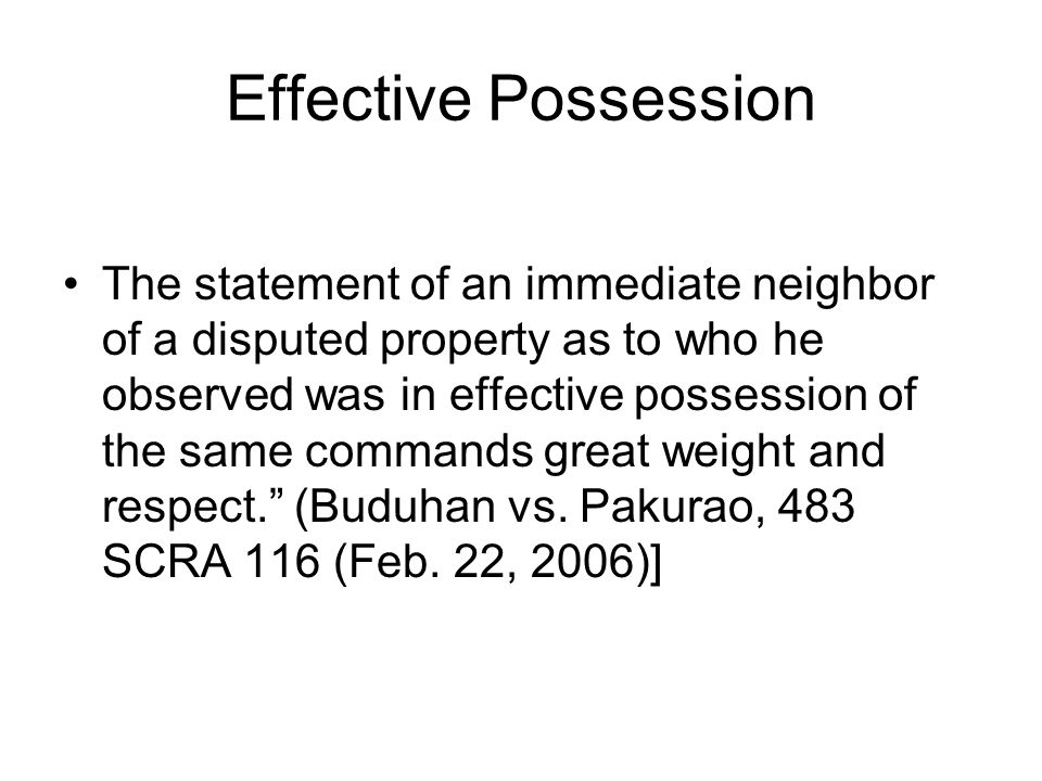 Effective Possession