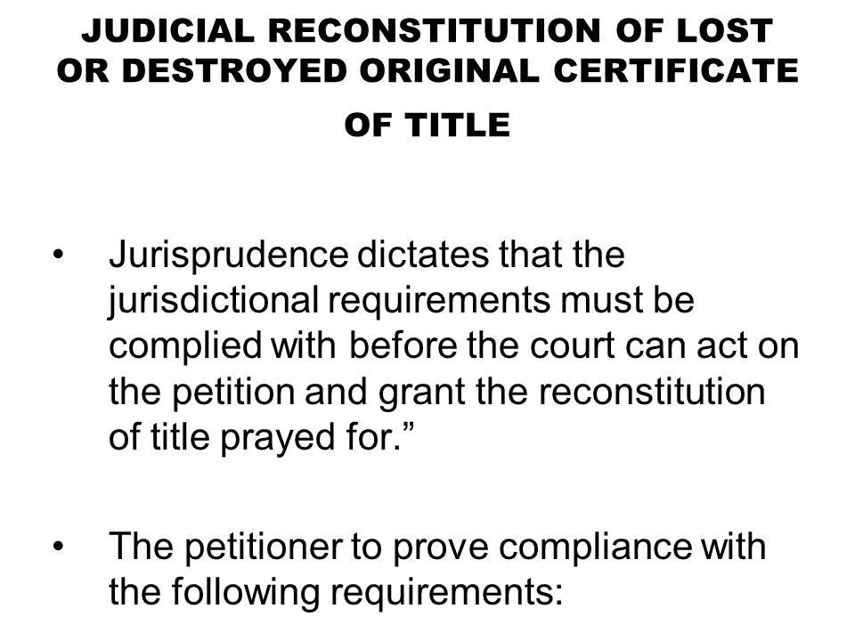 The petitioner to prove compliance with the following requirements: