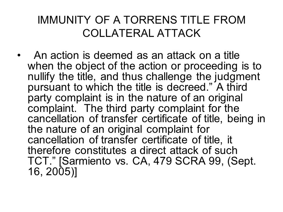 IMMUNITY OF A TORRENS TITLE FROM COLLATERAL ATTACK