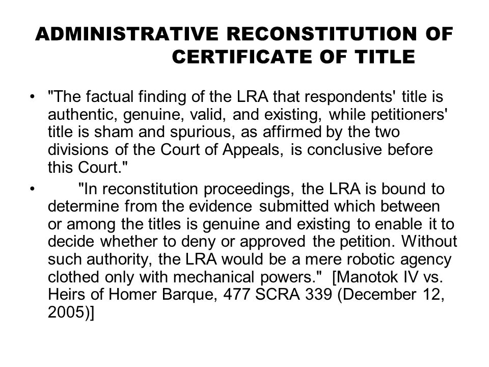 ADMINISTRATIVE RECONSTITUTION OF CERTIFICATE OF TITLE